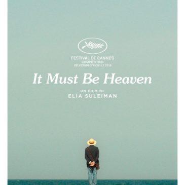 It must be Heaven(janvier ?)de Elia Suleiman / Fra-Palestine / 1h37