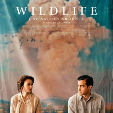 Wild Life(janvier ?)de Paul Dano / U.S.A. / 1h45