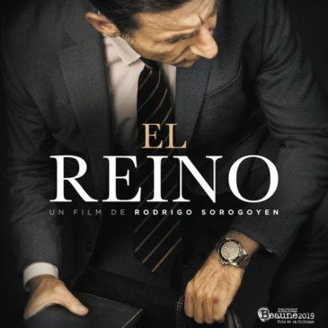 El Reino30 janvierde Rodrigo Sorogoyen / Esp-Fra / 2h11
